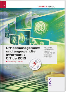 Officemanagement und angewandte Informatik 2 BS Office 2013 inkl