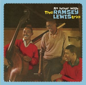 An Hour With The Ramsey Lewis Trio+3 Bonus