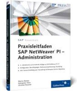 Praxisleitfaden SAP NetWeaver PI - Administration
