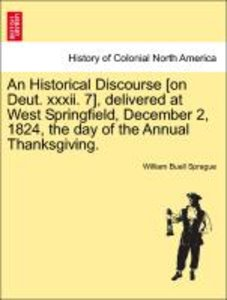 An Historical Discourse [on Deut. xxxii. 7], delivered at West S