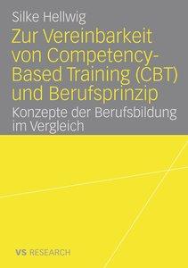 Zur Vereinbarkeit von Competency-Based Training (CBT) und Berufs