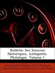 Bulletin Des Sciences Historiques, Antiquités, Philologie, Volum