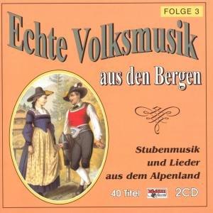 Echte Volksmusik Aus Den Bergen 3