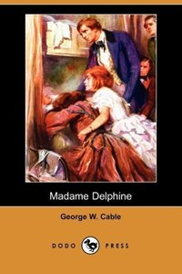 Madame Delphine (Dodo Press)
