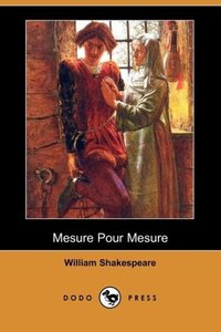 Mesure Pour Mesure (Dodo Press)