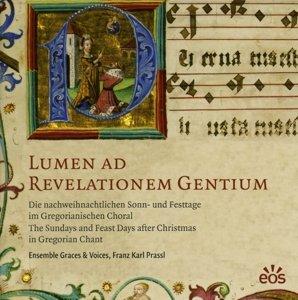 Lumen ad Revelationem Gentium - Die nachweihnachtlichen Sonn- un