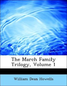 The March Family Trilogy, Volume 1
