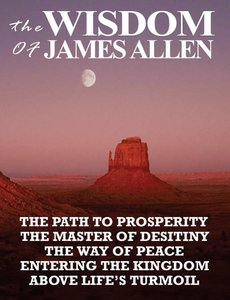 The Wisdom of James Allen