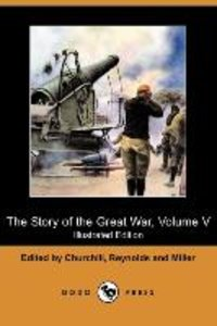 The Story of the Great War, Volume V