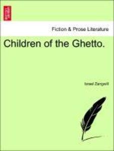 Children of the Ghetto. Vol. II.