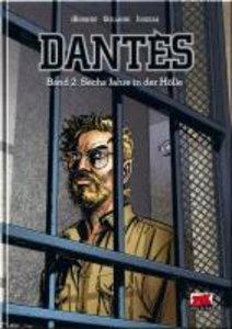 Dantes 02. Sechs Jahre in der Hölle