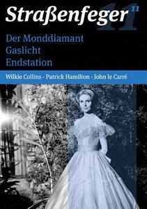 Straßenfeger 11 - Der Monddiamant / Gaslicht / Endstation