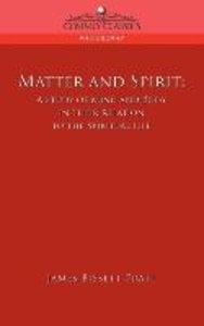 Matter and Spirit