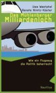 Das Mühlenberger Milliardenloch