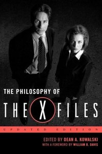 The Philosophy of The X-Files, updated edition