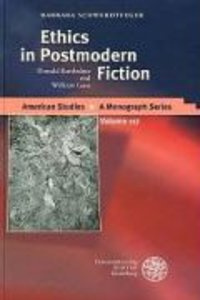 Ethics in Postmodern Fiction