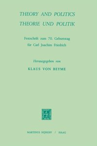 Theory and Politics / Theorie und Politik
