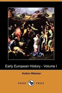 Early European History - Volume I (Dodo Press)
