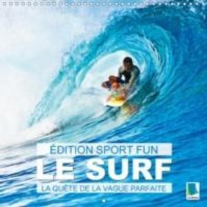 Édition Sports fun - Le surf ou la quête de la vague parfaite (C