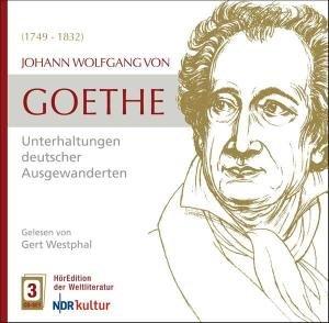 Goethe: Unterhaltungen deutscher Ausgewanderten