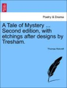 A Tale of Mystery ... Second edition, with etchings after design