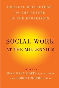 Social Work at the Millennium