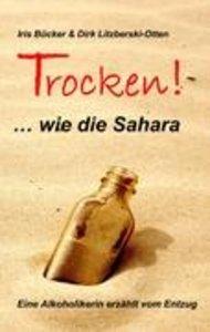 TROCKEN! ... wie die Sahara