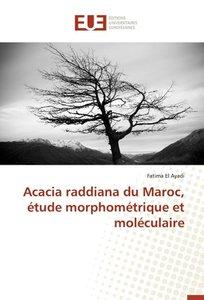 Acacia raddiana du Maroc, étude morphométrique et moléculaire