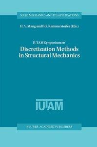 IUTAM Symposium on Discretization Methods in Structural Mechanic