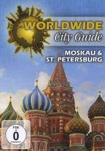 World Wide City Guide - Moskau & St. Petersburg