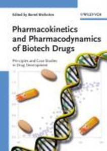 Pharmacokinetics and Pharmacodynamics of Biotech Drugs