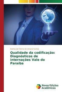 Qualidade da codificação: Diagnósticos de internações Vale do Pa