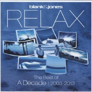 Relax-The Best Of? A Decade 2003-2013 (2CD)