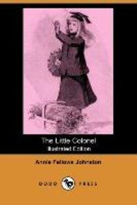The Little Colonel (Illustrated Edition) (Dodo Press)