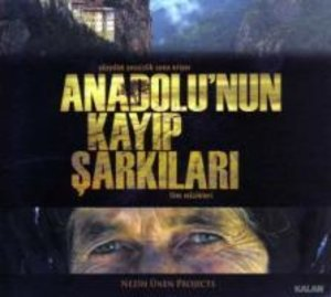 AnadoluNun Kayip Sarkilari