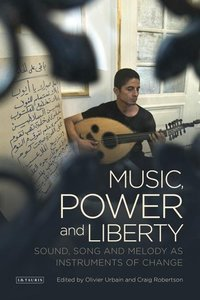 Music, Power and Liberty
