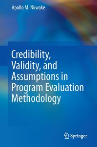 Credibility, Validity, and Assumptions in Program Evaluation Met