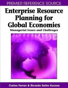 Enterprise Resource Planning for Global Economies: Managerial Is
