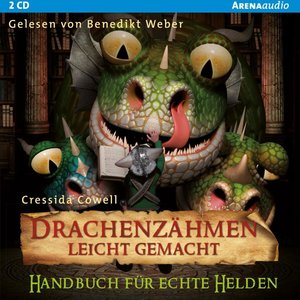 Drachenzähmen leicht gemacht (6). Handbuch für echte Helden