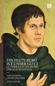 Ein feste Burg ist unser Gott-Luther und die Mus