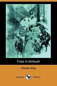 FOES IN AMBUSH (DODO PRESS)