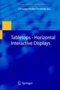 Tabletops - Horizontal Interactive Displays