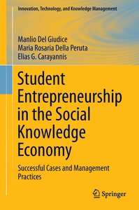 Student Entrepreneurship in the Social Knowledge Economy