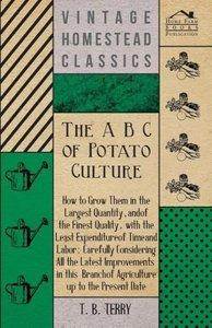 The A B C Of Potato Culture