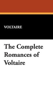 The Complete Romances of Voltaire