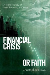 Financial Crisis or Faith