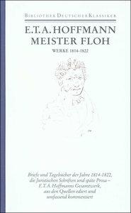 E.T.A. Hoffmann. Späte Prosa, Briefe, Tagebücher und Aufzeichnun