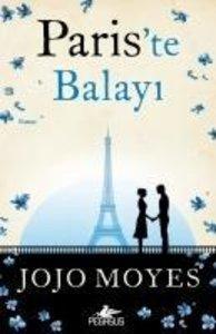 Pariste Balayi. 1. Kitap