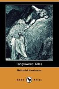 Tanglewood Tales (Dodo Press)