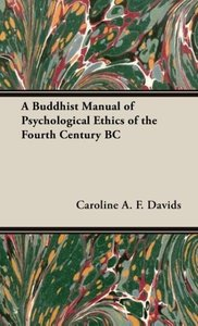 A Buddhist Manual of Psychological Ethics of the Fourth Century